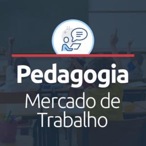 mercado de trabalho para pedagogia