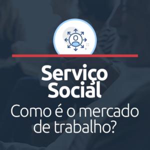 Mercado de trabalho para um Assistente Social
