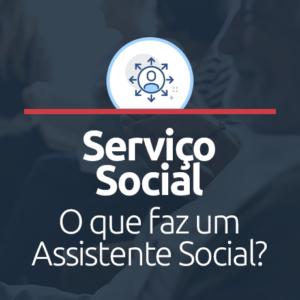 o que faz um assistente social