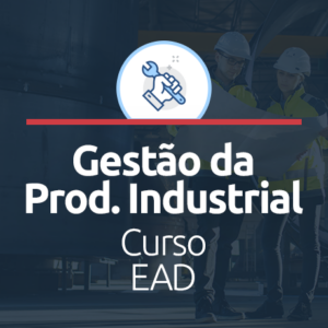gestão da produção industrial EAD