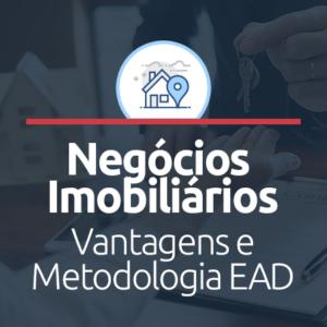 Negócios Imobiliários EAD: vantagens e metodologia